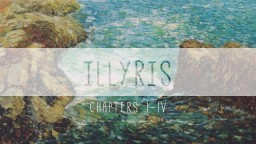 Illyris - Part I (Chapters 1-4) Minecraft Blog Post