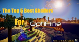 Top 5 Best Shaders for Optifine Minecraft Blog Post