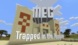 "MEG: ""Trapped in the Temple"" Minecraft Map & Project"