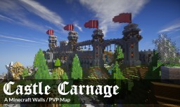 Castle Carnage - A Minecraft Walls Map / PVP Map Minecraft Map & Project