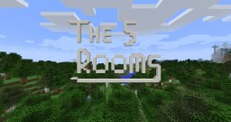 THE 5 ROOMS Minecraft Map & Project