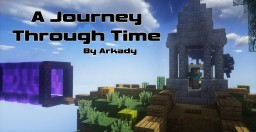 Steve's Journey THROUGH Time - Contest Entry Minecraft Map & Project