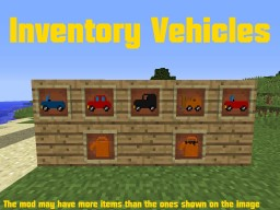 Inventory Vehicles [MC 1.12.2] Minecraft Mod