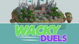 Wacky duels [1.12] Minecraft Map & Project