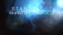 STAND4LONE: 'Phantom' Protocol Minecraft Map & Project