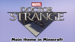 Doctor Strange Main Theme Minecraft Map & Project
