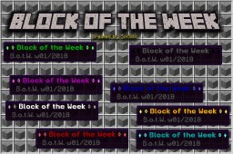 ♦ ◊ Block of the Week ◊ ♦ (w01 / 2018) Minecraft Map & Project