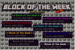 -mini- ♦ ◊ Block of the Week ◊ ♦ (w02 / 2018) Minecraft Map & Project