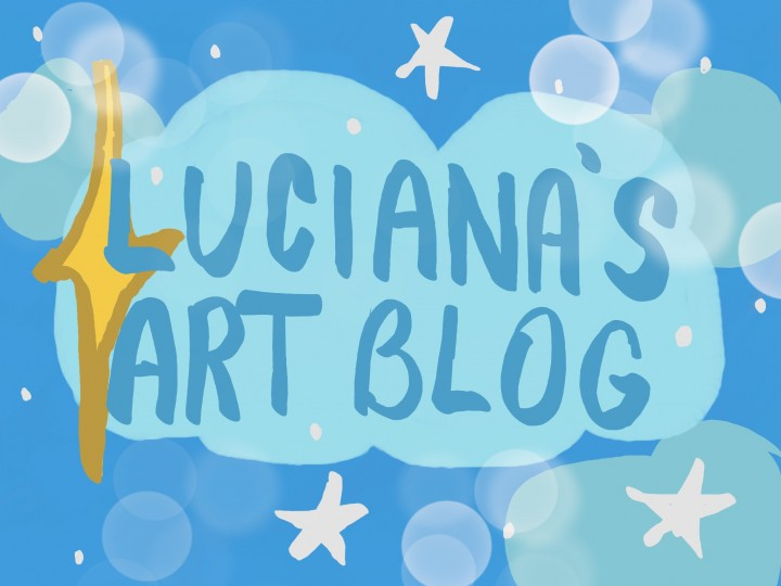 Popular Blog : Luciana's Art Blog! oWo