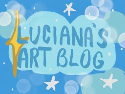 Luciana's Art Blog! oWo Minecraft Blog Post