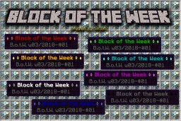 ♦ ◊ Block of the Week ◊ ♦ (w03 / 2018 part 1/16) Minecraft Map & Project
