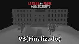 La Casa de Papel - Casa da Moeda da espanha (PC, XBOX, MCPE) Minecraft Map & Project