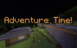 Adventure Time! Minecraft Map & Project