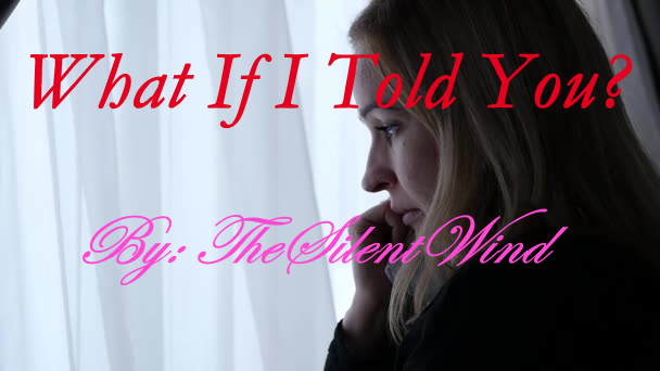 Popular Blog : What If I Told You? | TheSilentWind