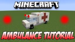 AMBULANCE Tutorial! Minecraft Map & Project