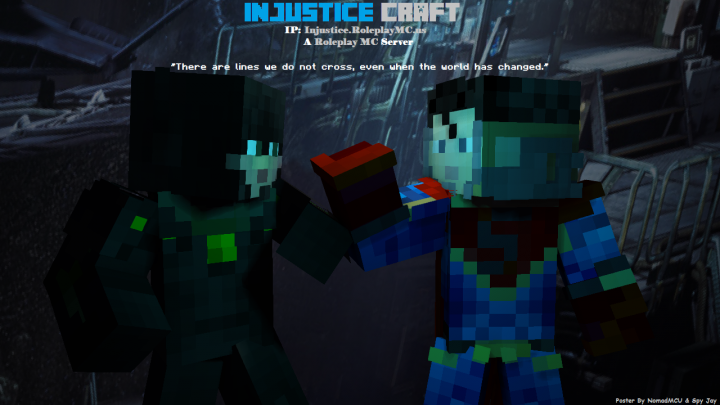 Clash with your friends & foes for fun on Injustice Craft! Direct IP Injustice.RoleplayMC.us