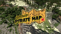 LEEFNUTS PIRATE MAP - COMPLETE WITH BUILDS! Minecraft