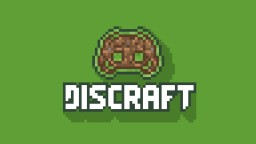Discraft - The Minecraft/Discord Mod Minecraft