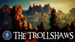The Trollshaws Minecraft Map & Project