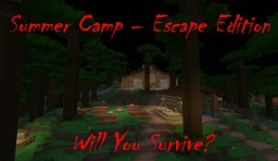 Summer Camp - Escape Edition Minecraft Map & Project