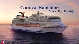 Carnival Sunshine | 1.25:1 Scale | MOST ACCURATE CARNIVAL SHIP | FULL INTERIOR Minecraft Map & Project