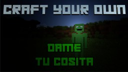 Craft Your Own | Dame tu Cosita [Minecraft 1.13 Datapack] Minecraft Map & Project