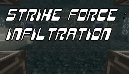Strike Force : Infiltration (Stealth Game) 1.8.9 Minecraft Map & Project