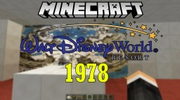 Walt Disney World - (1978) Minecraft