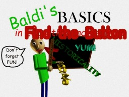 Baldi Basics in Find the Button Minecraft Map & Project