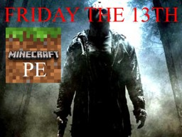 Friday the 13th PE [Creation] Minecraft Map & Project