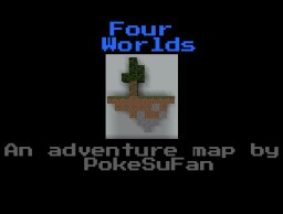 Four Worlds, a level based adventure map. (WIP) Minecraft Map & Project