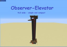﴾ξꭚꞕꝍ₮₮ἷ﴿ as promised: The Observer Elevator (4x3) Compact Minecraft Map & Project