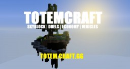 Totem Craft [SkyBlock /w Vehicles!] + [1.9 - 1.12.2] + [PvP, Quests, Events, Auctions + more!] Minecraft Server