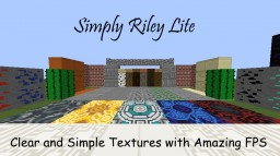 Simply Riley Lite (FPS+) Clear Textures Minecraft Texture Pack