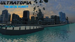 Ultratopia - the neon forest Minecraft