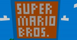 Super Mario Bros 1.7.10 Minecraft Map & Project