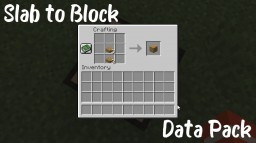 Slab to Block Minecraft Map & Project