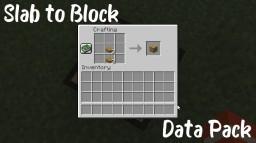 Slab to Block Datapack Minecraft