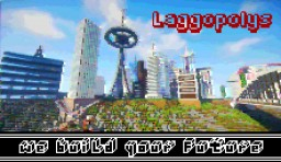 City of Laggopolys Minecraft Map & Project