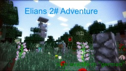 "Elians 2# Adventure Map ""Evil Shadows"" Singleplayer (GERMAN) | 1.12 Minecraft Map & Project"