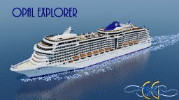 Opal Explorer - Cruise Ship [Full-Interior][+Download] Minecraft Map & Project