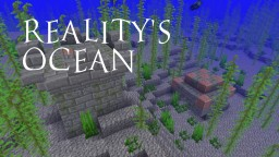 Reality's Ocean Minecraft Blog Post
