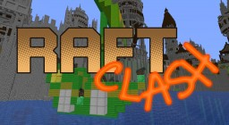 Raft Clash for 1.13 Minecraft