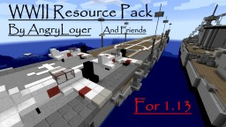 Updated 1.13 WWII Resource Pack By AngryLoyer Minecraft Texture Pack