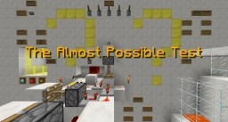 The Almost Possible Test Minecraft Map & Project