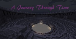 A Journey Through Time: A Minecraft Adventure Map Minecraft Map & Project