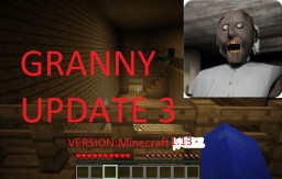 GRANNY minecraft 1.13 and recourse pack update 3 Minecraft Map & Project