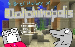 Story Time with Eli - A Brief History of Dolphinopolis! Minecraft Blog Post