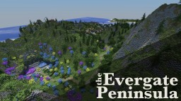 The Evergate Peninsula Minecraft Map & Project