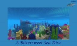 A Bittersweet Sea Dive (Contest Entry) - Audio Readthrough Now Included! Minecraft Blog
